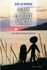 """""""Quand la vérité vaincra"""" aux Editions Amalthée"""