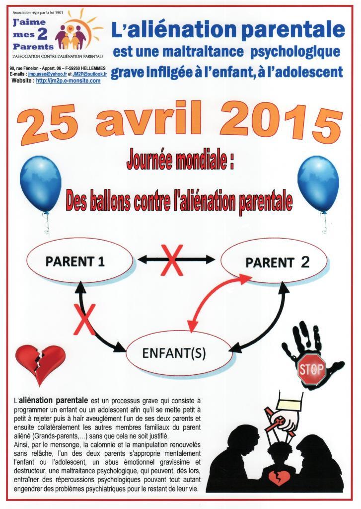 Le 25 AVRIL 2015: Journée Mondiale contre l'Aliénation Parentale.